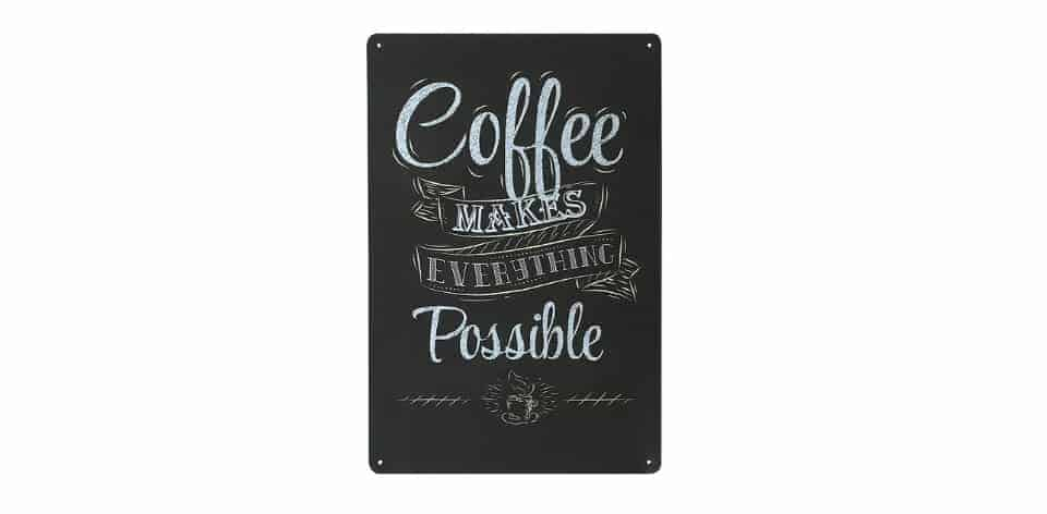 Coffee Makes Everything Possible Retro Vintage Tin Sign