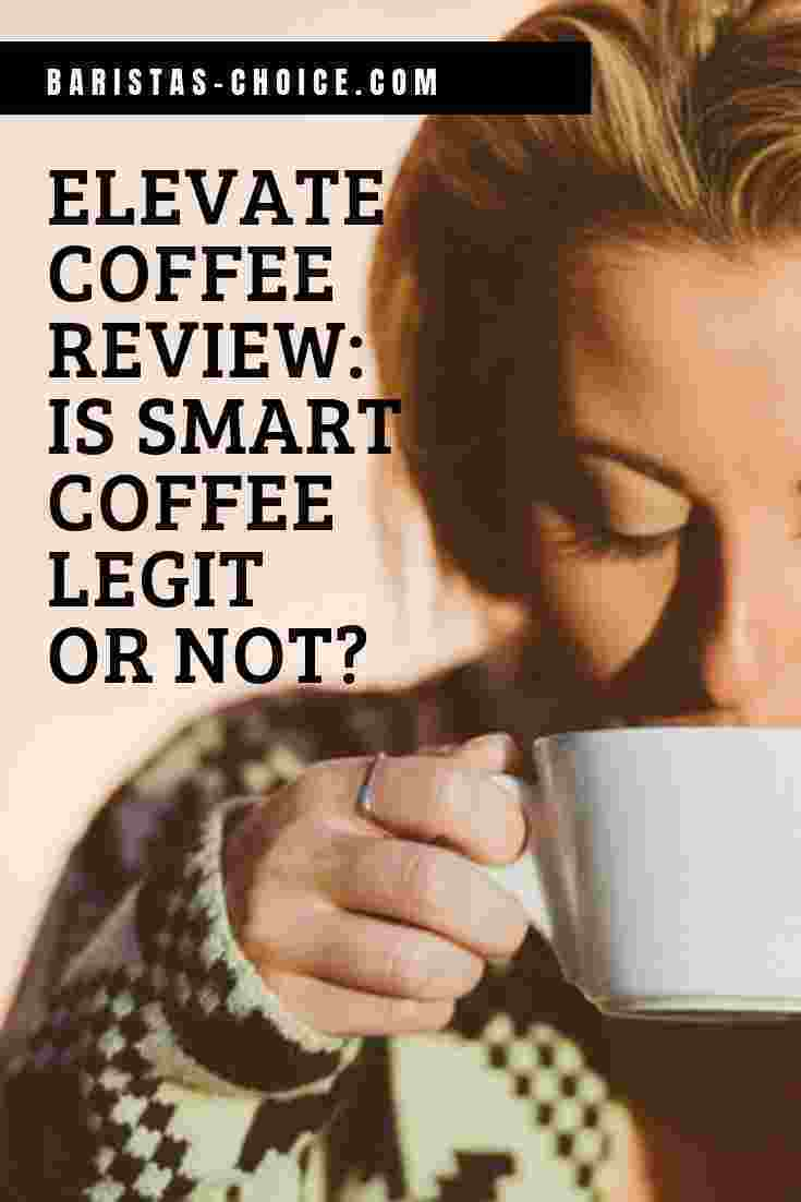 Elevate Coffee Review Is Smart Coffee Legit or Not